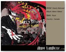 Dearly Beloved- Make It Bleed