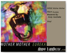 Mother Mother- Eureka